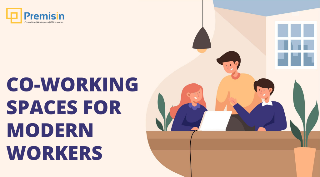 Co-working spaces may become the first choice of Modern workers