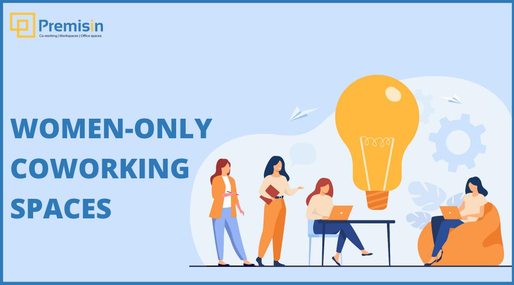 Women-only Coworking Spaces & Entrepreneurship