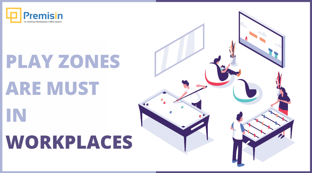 Why play-zones are must in workplaces these days?