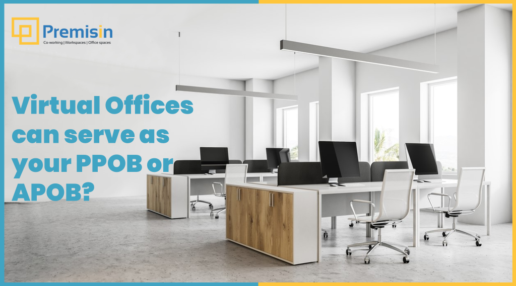 Virtual Offices can serve as your PPOB or APOB?